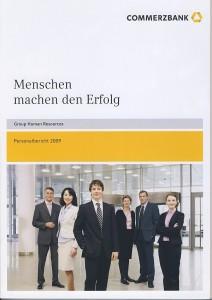 Menschen machen den Erfolg: Personalbericht 2009. Commerzbank AG