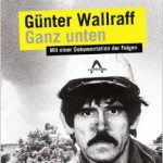 Günter Wallraff als Ali: Ganz unten